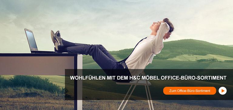 Wohlfühlen mit dem H&C Möbel Office-Büro-Sortiment